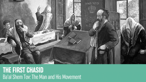 The First Chasid – Shavuos