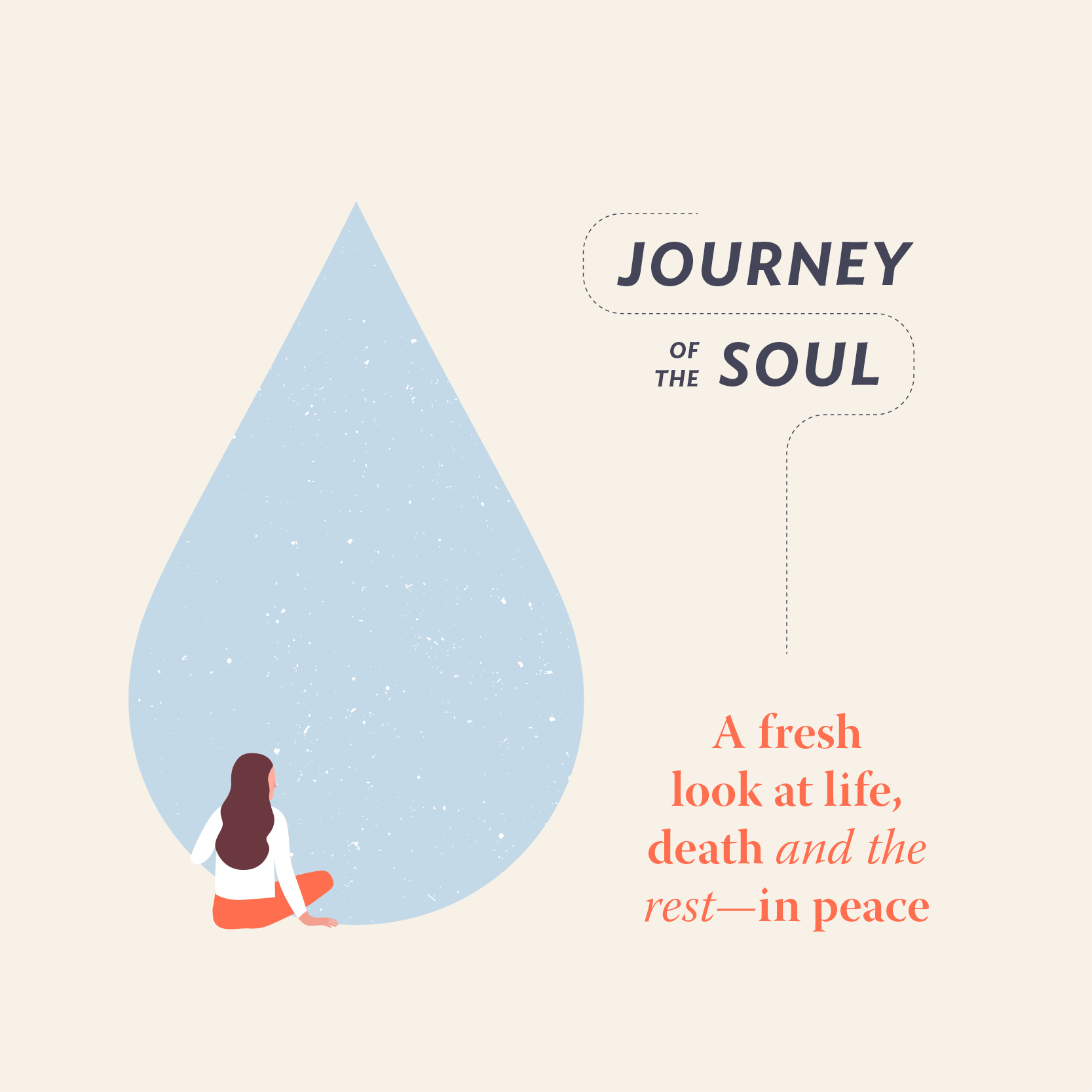 Journey of the Soul: A Fresh Look at Life, Death, and the Rest—in Peace